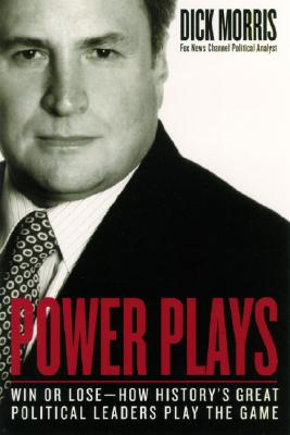 Power Plays By Morris, Dick