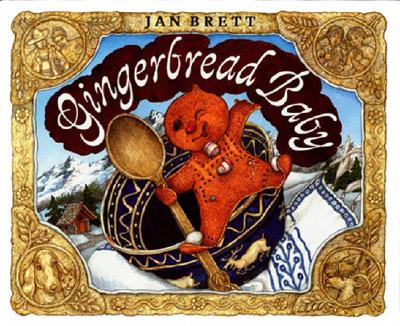 Gingerbread Baby By Brett, Jan/ Brett, Jan (ILT)